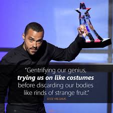 Image result for the gentrification of our genius jesse williams