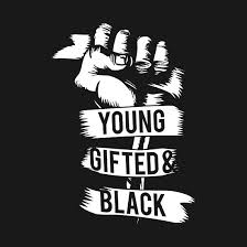 Image result for young gifted and black