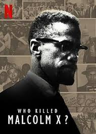 Who Killed Malcolm X? - Wikipedia